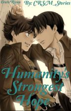 Humanity's Strongest Hope (Ereri/Riren-Mpreg) by CRSM_Stories