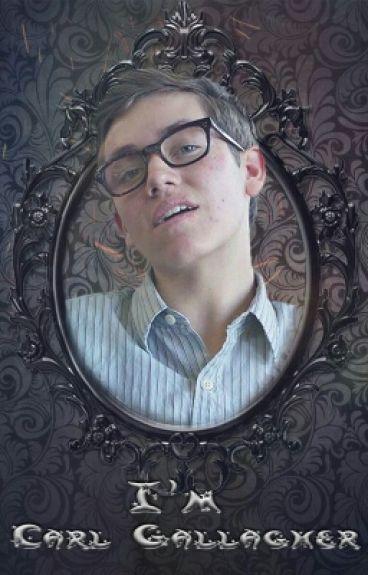 I'm Carl Gallagher (18+)