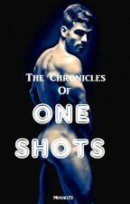 The Chronicles of One Shots by Mouki21