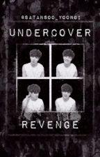 Undercover Revenge - BTS by satansoo_yoongi