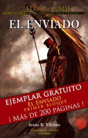 FLOR de JADE, vol 1; EL ENVIADO (Preview gratuito) by JessBVilches
