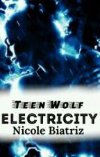 Eletricity... || TW by Bibi2802