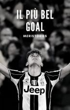 Il più bel goal||Paulo Dybala by MariannaGrossano