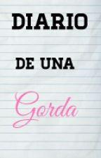 Diario De Una Gorda by GoodGirlBR