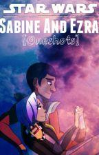 Sabine and Ezra Oneshots by LordofCool