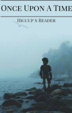 Hiccup OUAT x Reader: Book 2 by The_Big_Six_asks