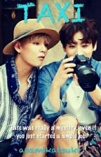 TAXI [VKOOK] [Completed] by asamikatsuki