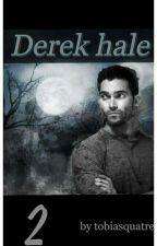 Derek Hale [Tome 2] by TobiasQuatre