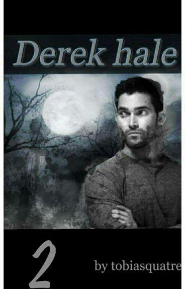 Derek Hale [Tome 2]