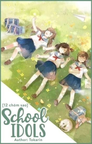 [12 chòm sao] School idols
