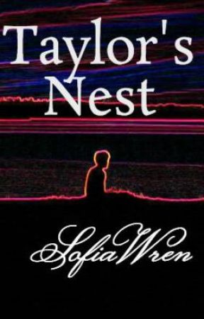 Taylor's Nest by SofiaWren