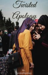 Twisted Apology by TwistedApology