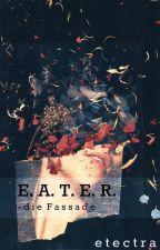 E.A.T.E.R. - Die Fassade by etectra