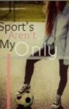 Sports Aren't My Only (GirlXGirl) by schul21