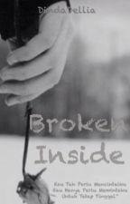 Broken inside by DindaDellia