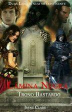 Lâmina Negra V.5- Trono Bastardo by Ireneeisher