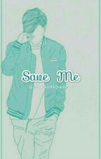 Save Me by marshallkookie