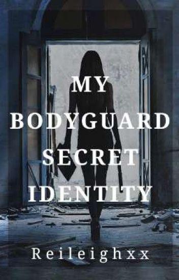 My Bodyguard Secret Identity