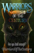 Contests of the Century by WarriorsOfTheCentury