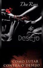 O pecado do desejo  by DeeRoss1