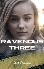Ravenous Three by wordsinsilk