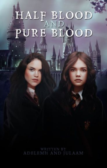 Half Blood And Pure Blood