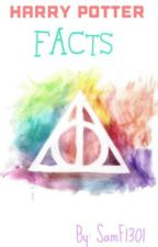 Harry Potter Facts  by SamF1301