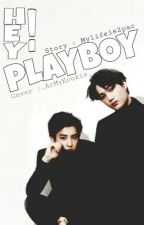 Hey, Playboy ! by mylifeis2pac