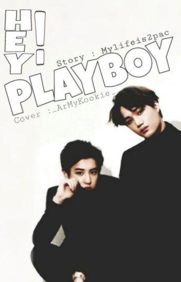 Hey, Playboy !