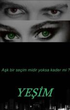 YEŞİM by Elizabethstark1