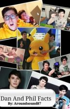 Dan And Phil Facts by aroundsound87