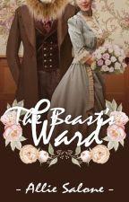 The Beast's Ward by AllieSalone