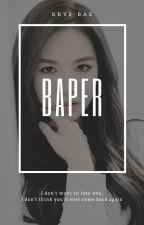 Baper[selesai] by krys-bae