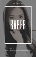 Baper by krys-bae
