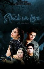 Stuck In Love by Natalia_Christi