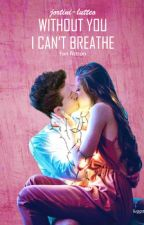 Lutteo - Without You I Can't Breathe by jortini-lutteo