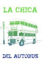 La Chica Del Autobús [EDITANDO] by andrixteddy