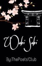 •Wabi Sabi• by ThePoetsClub