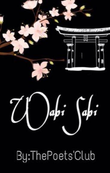 •Wabi Sabi•