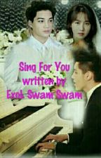 Sing For You by SwamSwam