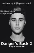 Danger's Back 2 *3* (By JileyOverboard) by swagbarbiedoll