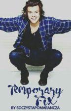 Temporary Fix | Harry Styles by soczystapomarancza