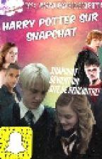 Harry Potter Sur Snapchat  by avalonbuchette