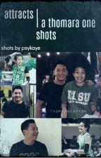 Thom x Ara [ One Shot Stories ] by psykaye