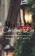 Bianca's Christmas Eve by SaphCastlexx