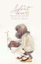 [Thiên Yết - Cự Giải] Silent Love (Hoàn) by 4C_Kevin217_TLL