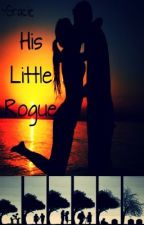 His  Little  Rogue by GorqeousG