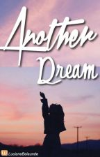 Another Dream by lucianebelaunde