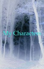 My Characters by Fantasy_Neko_Power