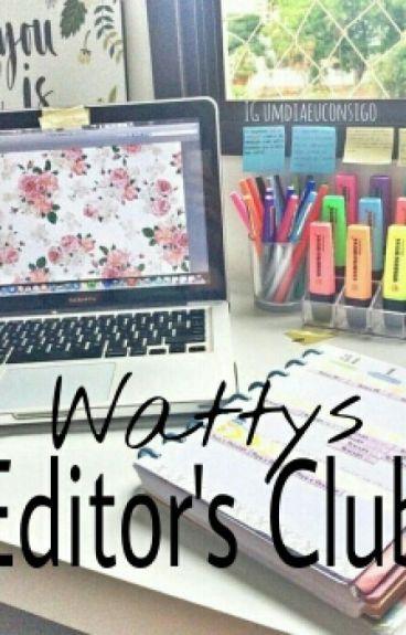 Wattys Editor's Club